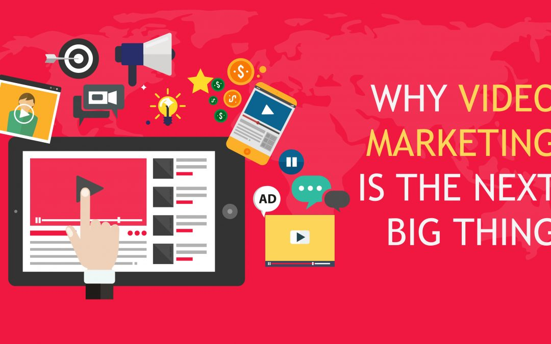 Why Video Marketing is the next best thing?